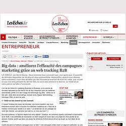 Big data : améliorez l'efficacité des campagnes marketing grâce au web tracking B2B