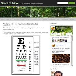 Améliorez votre vue naturellement sans lunettes