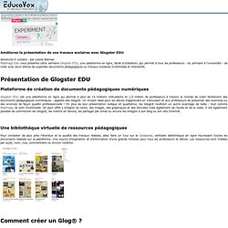 Améliorez la présentation de vos travaux scolaires avec Glogster EDU