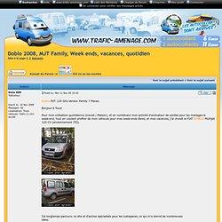 Doblo 2008, MJT Family, Week ends, vacances, quotidien
