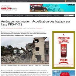 Aménagement routier : Accélération des travaux sur l'axe PK5-PK12