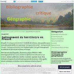 Aménagement du territoire en France - Bibliographie critique de géographie