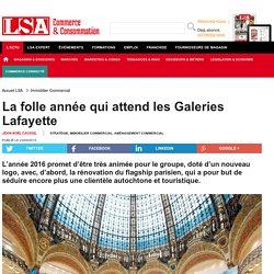 La folle année qui attend les Galeries Lafayette - Aménagement Commercial