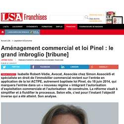 Aménagement commercial et loi Pinel : le...