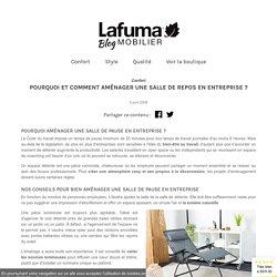 L'aménagement d'une salle de pause : Conseils et astuces - Lafuma Mobilier