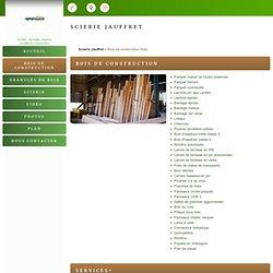 Bois d'aménagement de construction Drap - Scierie Jauffret
