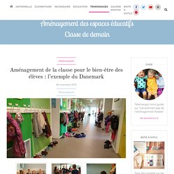 Aménagement de la classe pour le bien-être des élèves : l'exemple du Danemark
