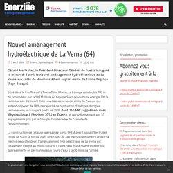 Nouvel aménagement hydroélectrique de La Verna (64)