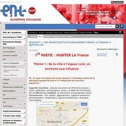 Séquence 1 : Une grande question d'aménagement urbain, le tramway à Montpellier.