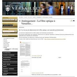 Aménagement : La Fibre optique à Versailles...