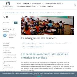 L'aménagement des examens des élèves en situation de handicap
