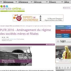 PLFR 2016 - Aménagement du régime des sociétés mères et filiales