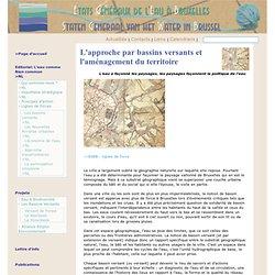Les États Généraux de l'Eau à Bruxelles : L'approche par bassins versants et l'aménagement du territoire