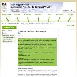 Atelier Aménagement Numérique des Territoires - Le point sur... Le Courant Porteur en Ligne