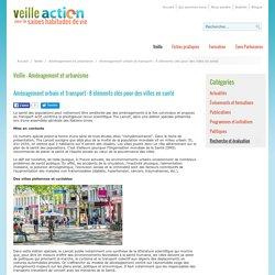 Aménagement urbain et transport : 8 éléments clés pour des villes en santé