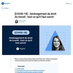 [COVID-19]- Aménagement du droit du travail : tout ce qu'il faut savoir