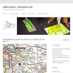 Aménagements cyclables à réaliser sur le plateau Est de Rouen