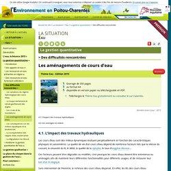 Les aménagements de cours d'eau - l'Environnement en Poitou-Charentes