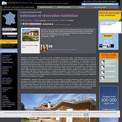 07. Extensions : extension et rénovation habitation - Cestas