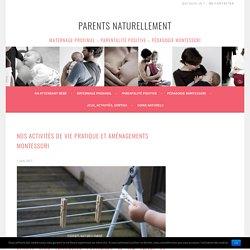 Nos Activités De Vie Pratique Et Aménagements Montessori