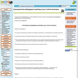 Aménagements pédagogiques spécifiques pour l'enfant dyslexique