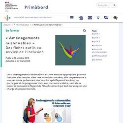 « Aménagements raisonnables », des fiches outils au service de l'inclusion, à destination des enseignants