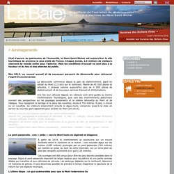 Aménagements - Opération de rétablissement du caractère maritime du Mont-Saint-Michel