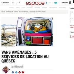 Vans aménagés : 5 services de location au Québec