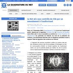Le Net mis sous contrôle du CSA par un amendement à l'audiovisue