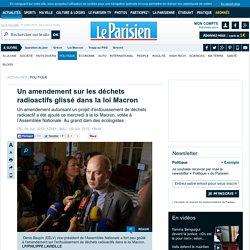 Un amendement sur les déchets radioactifs glissé dans la loi Macron