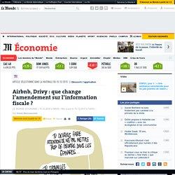 Airbnb, Drivy: que change l'amendement sur l'information fiscale?