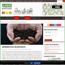 Amendement d'un sol argileux, calcaire, sableux acide