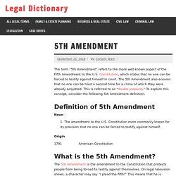 5th Amendment - Definition, Examples, Cases, Processes