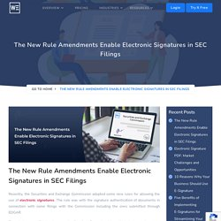 New Rule Amendments Enable Electronic Signatures in SEC Filings