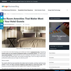 Room Amenities That Matter Most to Your Hotel Guests