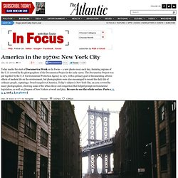 America in the 1970s: New York City - In Focus