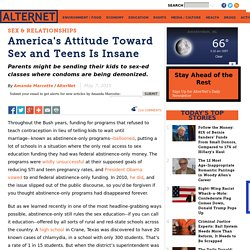 America's Attitude Toward Sex and Teens Is Insane