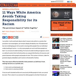 11 Ways White America Avoids Taking Responsibility for its Racism