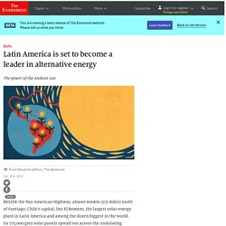 Latin America is set to become a leader in alternative energy