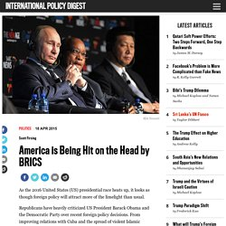 America is Being Hit on the Head by BRICS