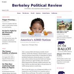 America's ADHD Nation – Berkeley Political Review