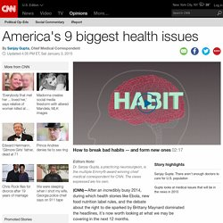 America's 9 biggest health issues
