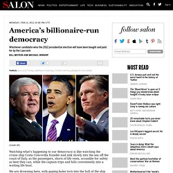 America's billionaire-run democracy - 2012 Elections