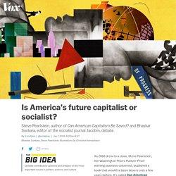 The debate: is America's future capitalist or socialist?