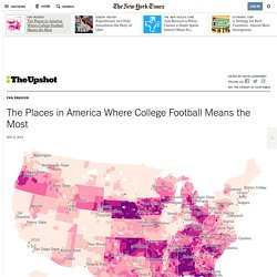 The Places in America Where College Football Means the Most