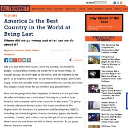 America Is the Best Country in the World at Being Last
