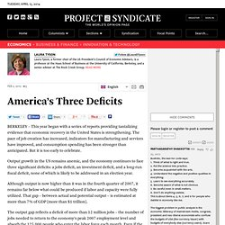 America's Three Deficits - Laura Tyson