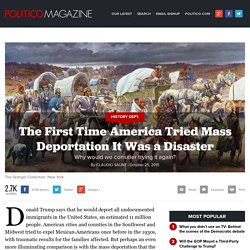 Donald Trump 2016: The First Time America Tried Mass Deportation It Was a Disaster