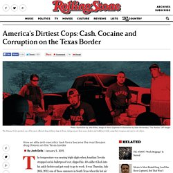 America's Dirtiest Cops: Cash, Cocaine, Corruption on the Texas Border