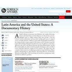 Latin America and the United States: A Documentary History